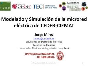 III_MIGEMIR_Liberia Costa Rica Diciembre 2015_Modelado y Simulación de la microred eléctrica de CEDER-CIEMAT_Jorge_MIREZ