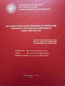 Thesys_Mario_Romero_Torrico_Cochabamba_Bolivia_Implementacion de un Sistema de Generación Distribuida con Energias Renovables ENDE Corporacion